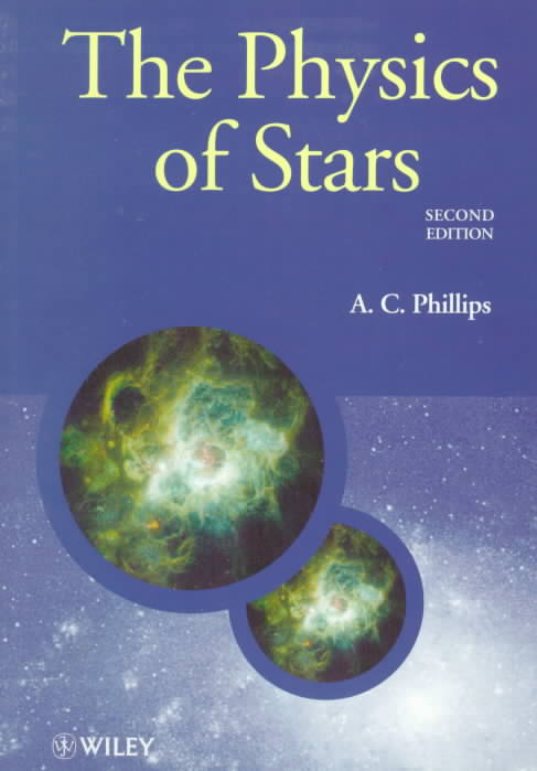 The Physics of Stars By Phillips, A. C.