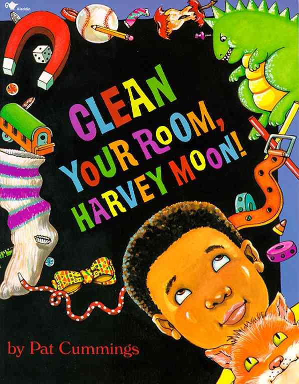 Clean Your Room, Harvey Moon! By Cummings, Pat